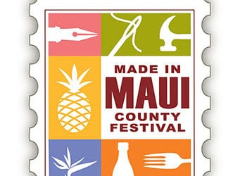 6th Annual Made in Maui County Festival This November 2019